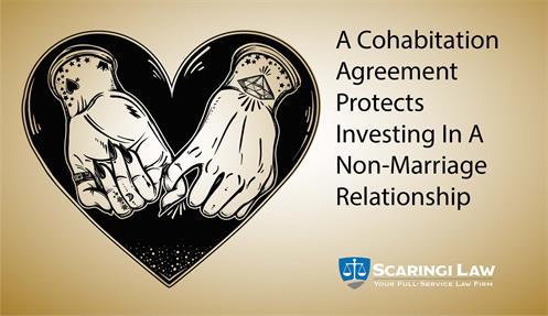 A Cohabitation Agreement Protects Investing In A Non Marriage